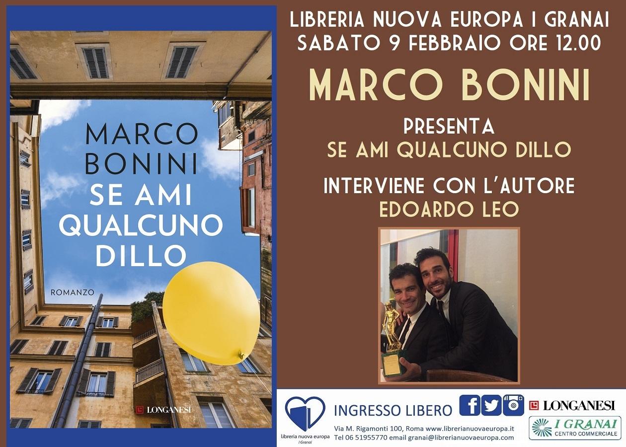 Marco Bonini presenta con Edoardo Leo il suo primo romanzo