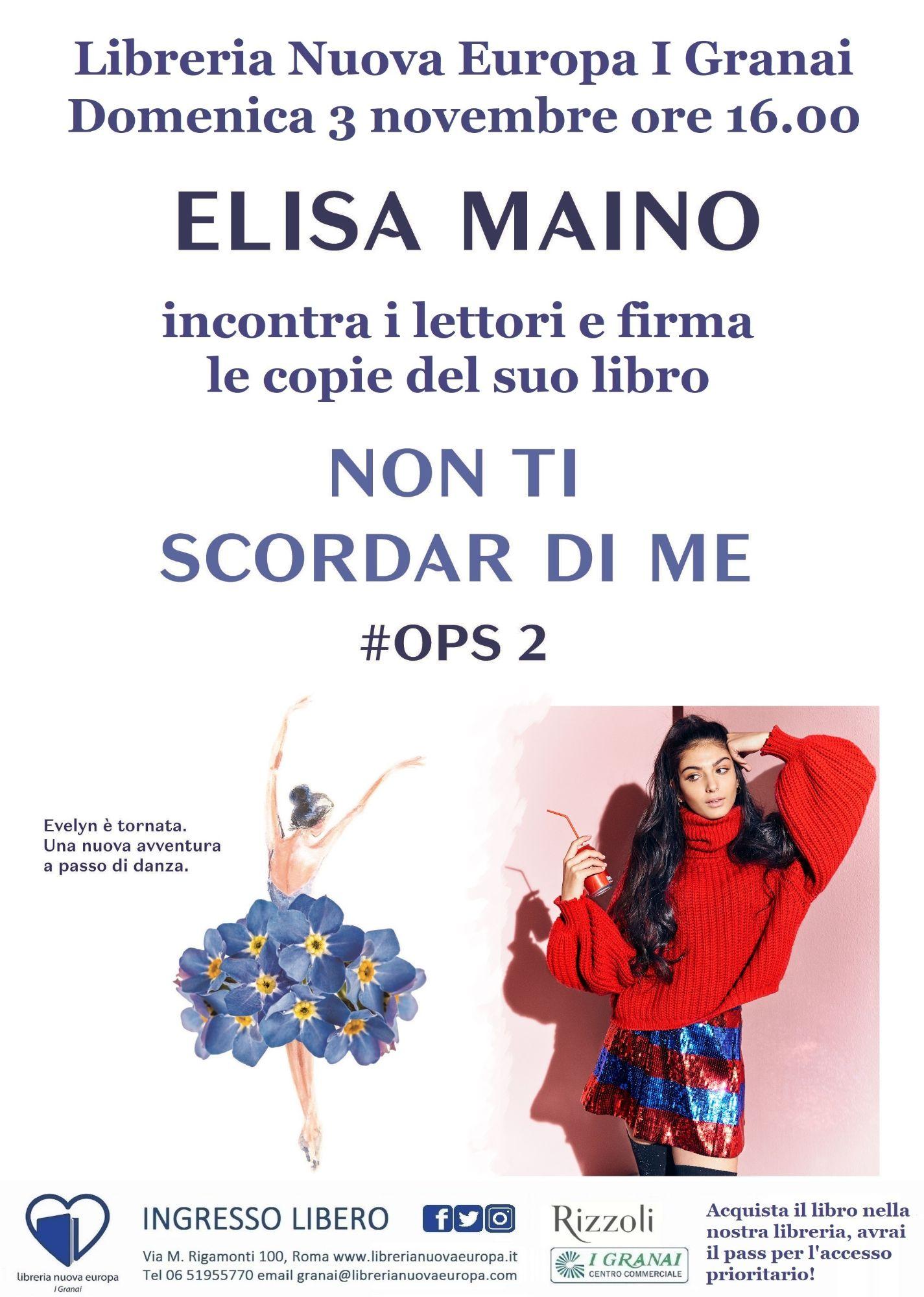 Elisa Maino incontra i lettori e firma Non ti scordar di me #ops 2