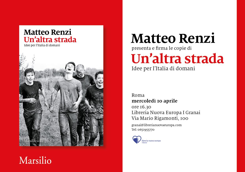 Matteo Renzi presenta e firma le copie di