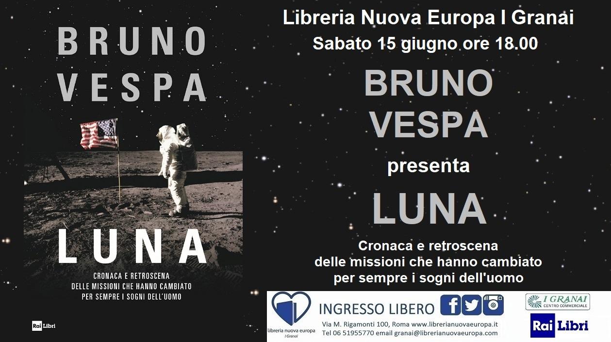 Luna. Incontro con Bruno Vespa